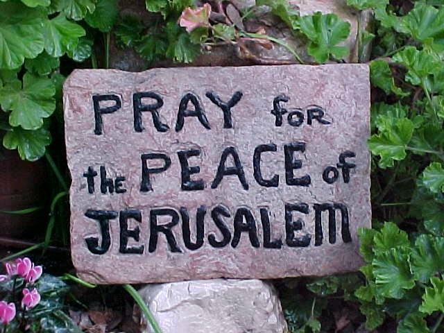 Pray for the Peace of Jerusalem sign in Garden Tomb
